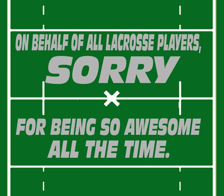 Lacrosse Quotes: YouGotThat Lacrosse Awesomeness On Pinterest