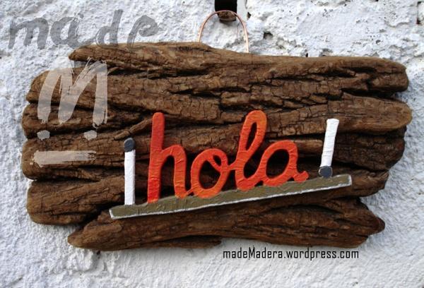 Letrero rústico ¡Hola!