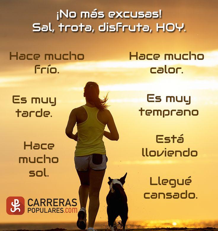 ¡No más excusas!