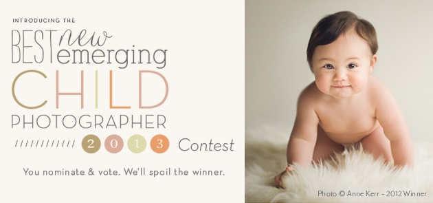 Best New Emerging Child Photographer 2013; Nominate today!