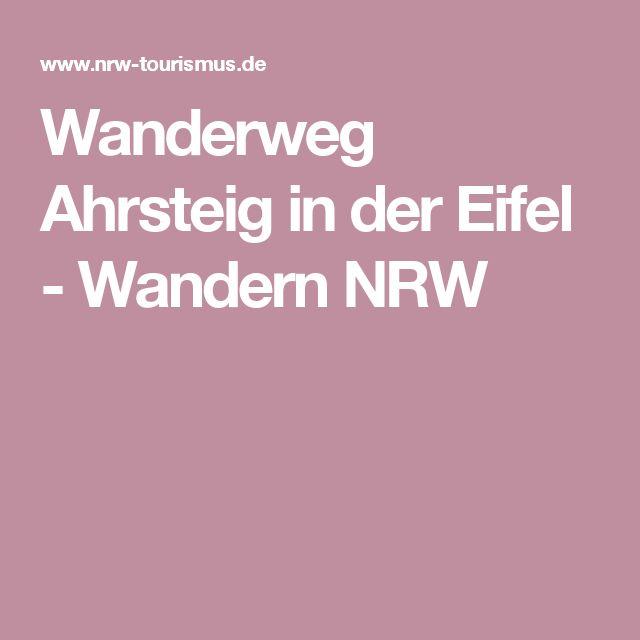 Wanderweg Ahrsteig in der Eifel - Wandern NRW