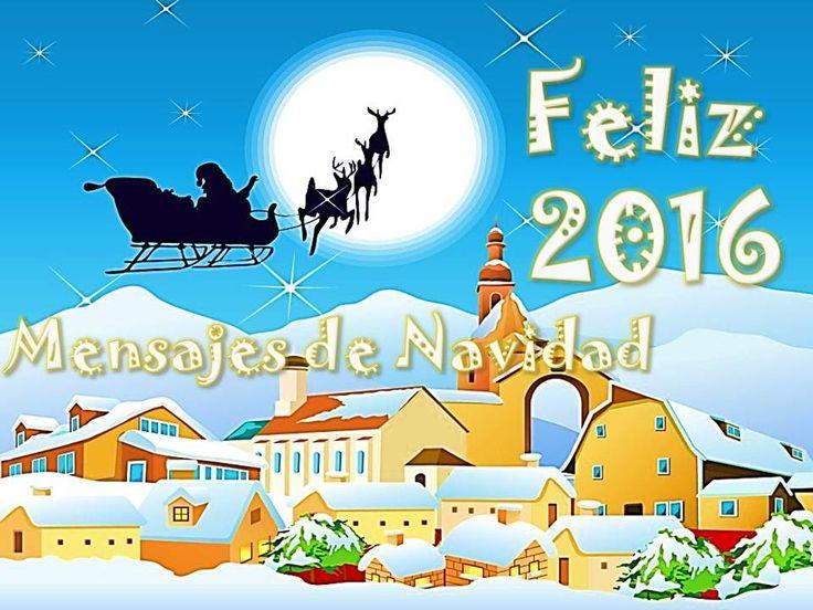 FELIZ 2016 -   MENSAJES DE NAVIDAD
