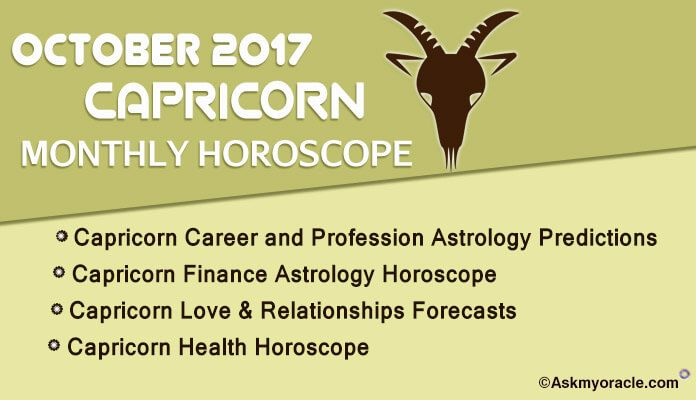 Capricorn Monthly horoscope ask oracle forecast for October 2017. Capricorn Horoscope 2017 Predictions for health, love, career and finances of sun sign.