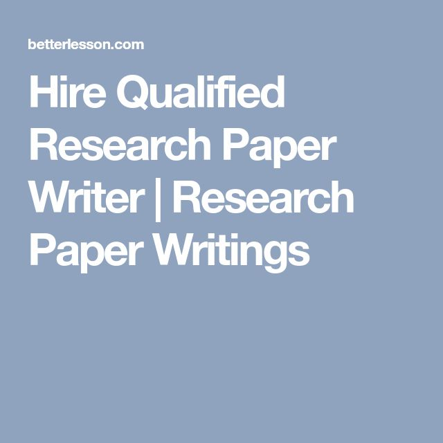 Hire Qualified Research Paper Writer | Research Paper Writings