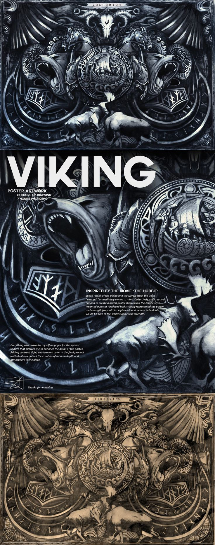 "Viking Artwork / Strength23 hours of drawing7 hours of photoshopWhen I think of the Viking and the Nordic style, the word ""strength"" immediately comes to mind. Collectively and creatively I began to create a brutal poster showcasing the Nordic style. …"