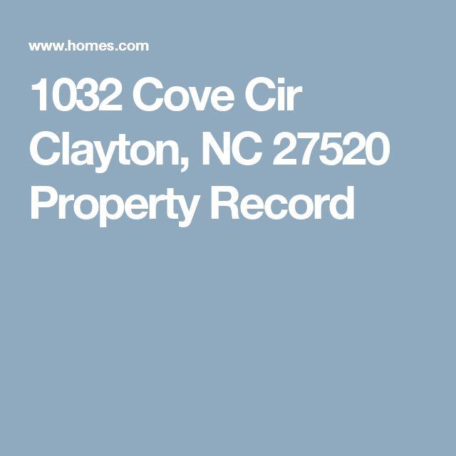 1032 Cove Cir Clayton, NC 27520 Property Record
