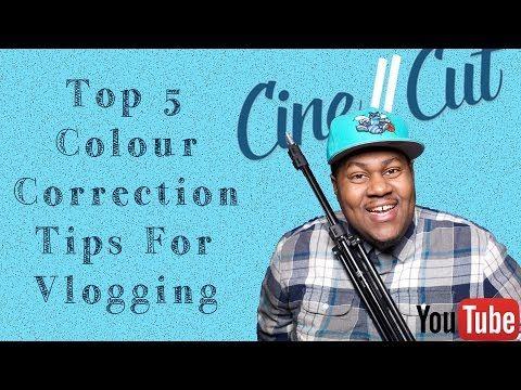 Color Correction Video Tips | Vlog | Cine // Cut #4 - YouTube