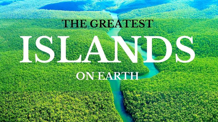 Best Documentary 2016 The Greatest Islands On Earth Global Changing Must...