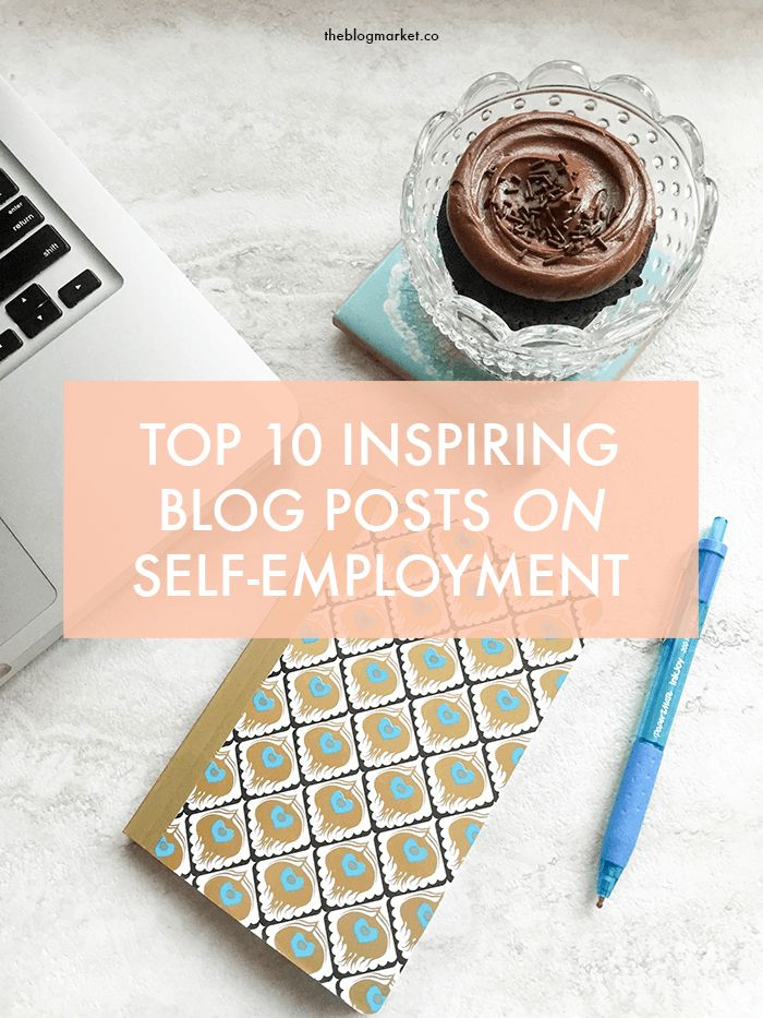 A round up of 10 inspiring blog posts for those who are self employed, freelancing, or creative business owners. | theblogmarket.co
