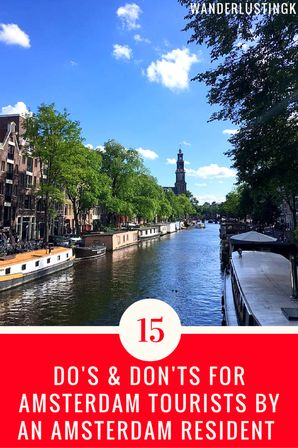 15 Do's and Don'ts from an Amsterdammer to make your trip to Amsterdam go perfectly. Find out what the locals love/hate and read 31 tips to see the best of visiting this beautiful city!