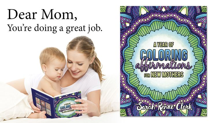 Colorful Affirmations for Mom coloring book by PPD survivor Sarah Renae Clark.