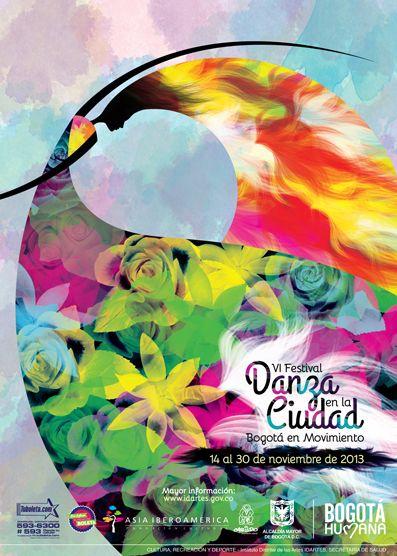 Afiche / Poster VI Festival Danza en la Ciudad Concepto, diseño, ilustración y desarrollo. Trabajo realizado para el Instituto Distrital de las Artes IDARTES. Bogotá, 2013. #poster #typography #design #graphicdesign #ilustration