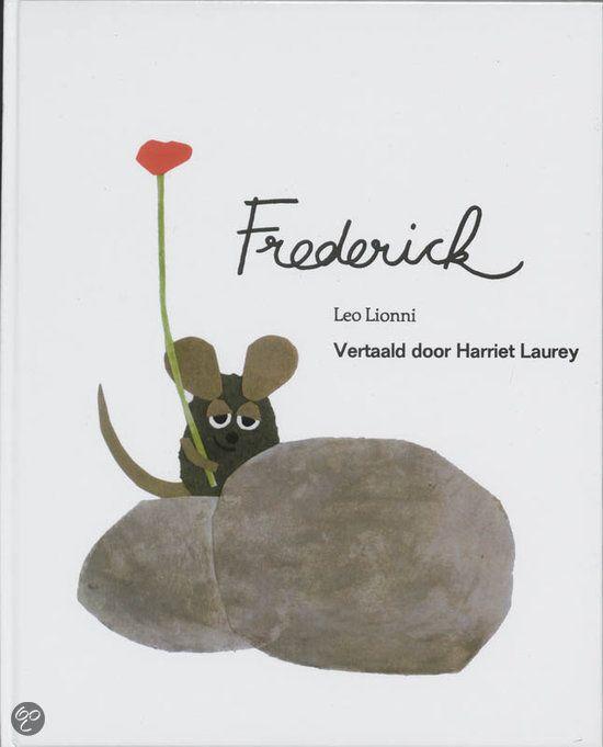 Frederick - Leo LionniTerwijl alle andere muizen hard bezig zijn een wintervoorraad aan te leggen, verzamelt Frederick zonnestralen, kleuren en woorden.