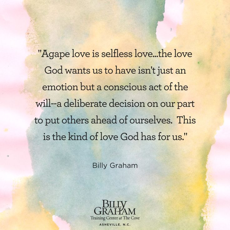 Agape Love quote by Billy Graham Cove