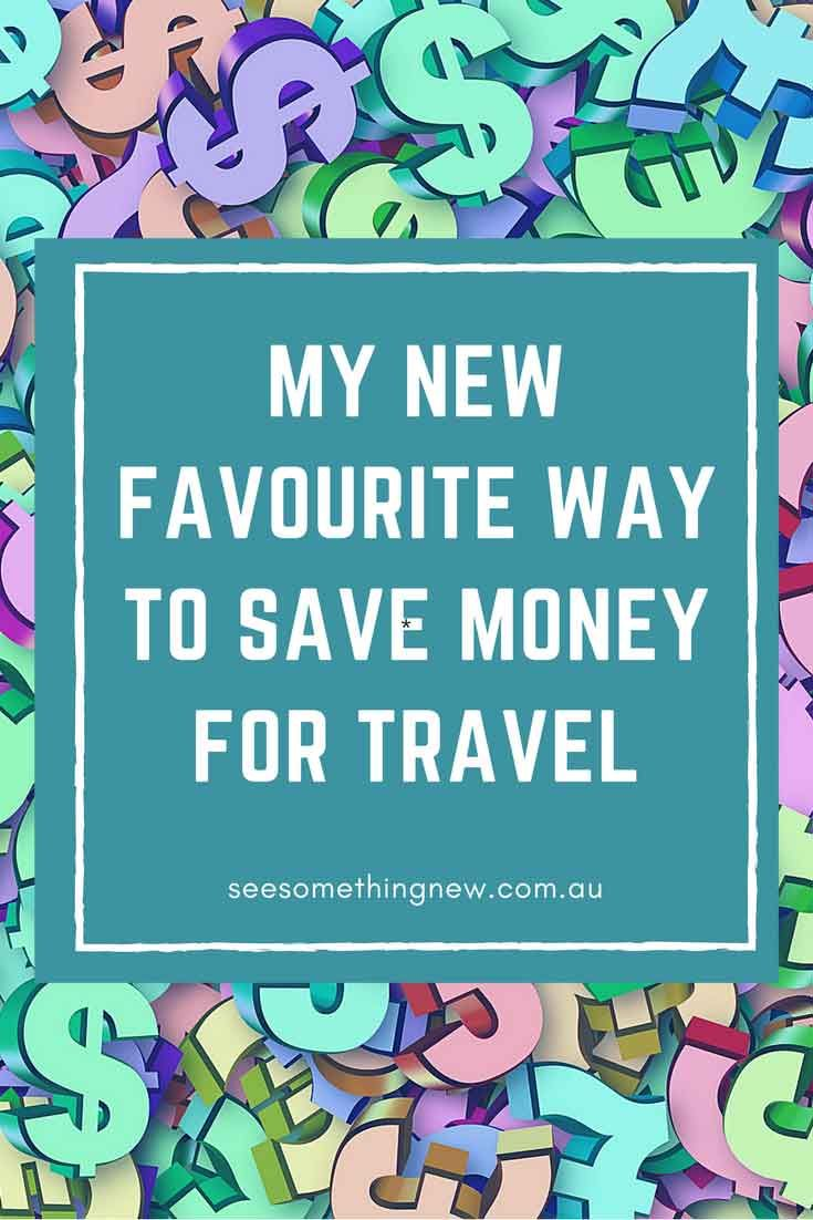 The best bank account to save money for travel | See Something New