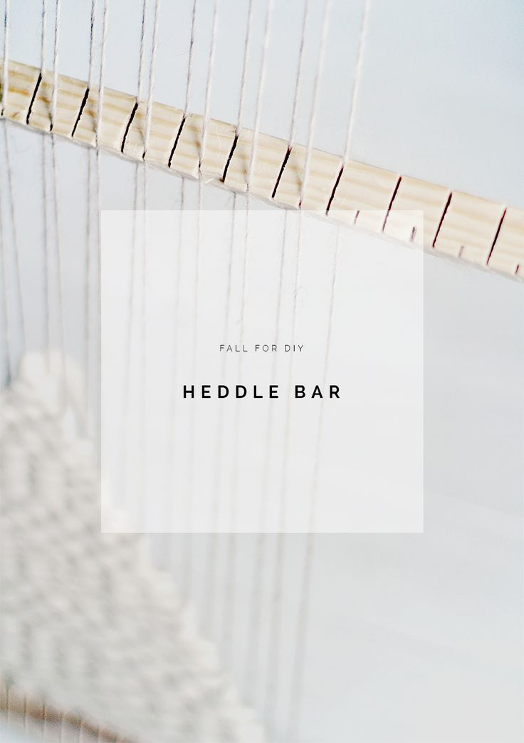 FROM Fall For DIY: Heddle bar tutorial  #adelinecrafts #getcreative