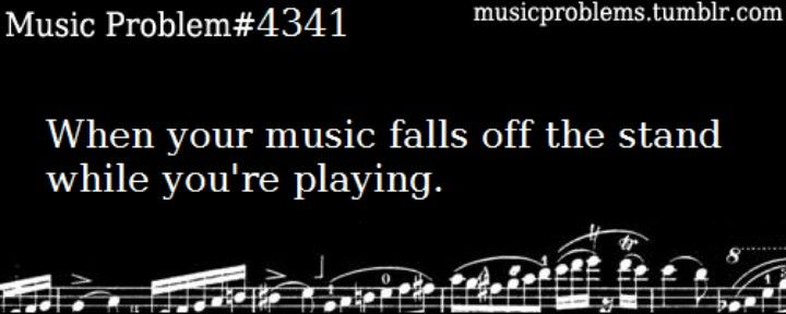 This has happened SO many times in band