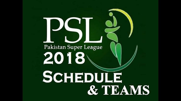 PSL Schedule 2018  Cricket Matches Schedule, Date Time Table