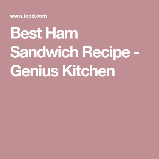 Best Ham Sandwich Recipe - Genius Kitchen