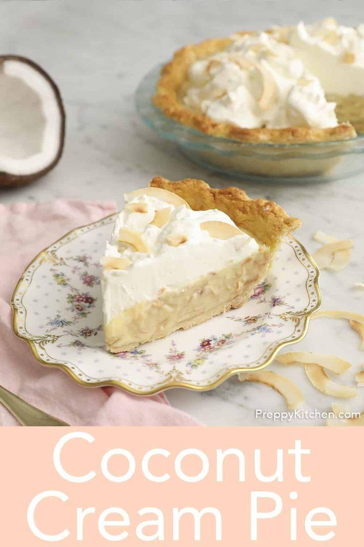 Coconut Cream Pie Preppy Kitchen In 2020 Coconut Cream Pie Cream Pie Recipes Best Coconut Cream Pie