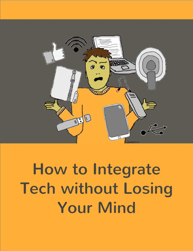 How to Integrate Tech without Losing Your Mind - guest post on MiddleWeb by Cult of Pedagogy's Jennifer Gonzalez.