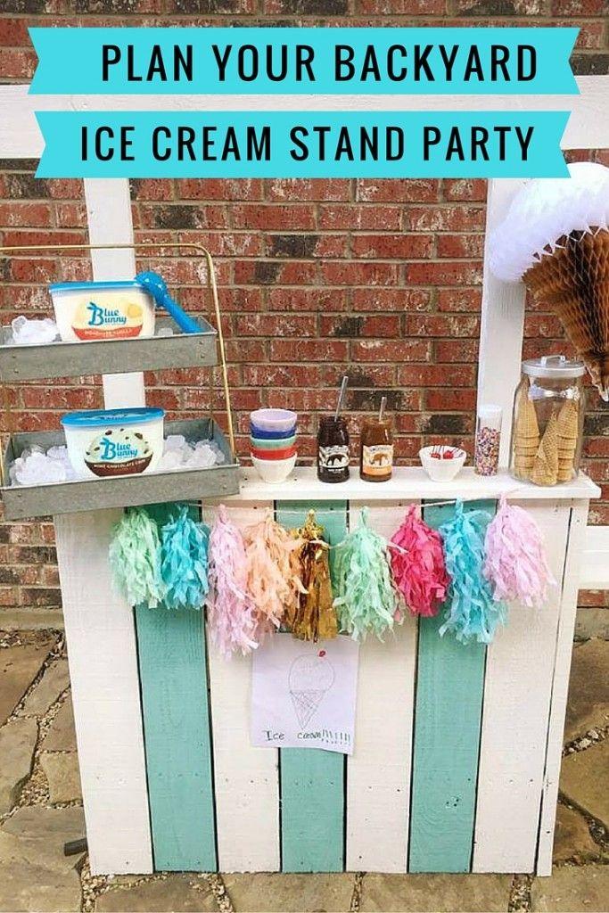 plan a backyard ice cream stand party summer ice cream diy ice cream