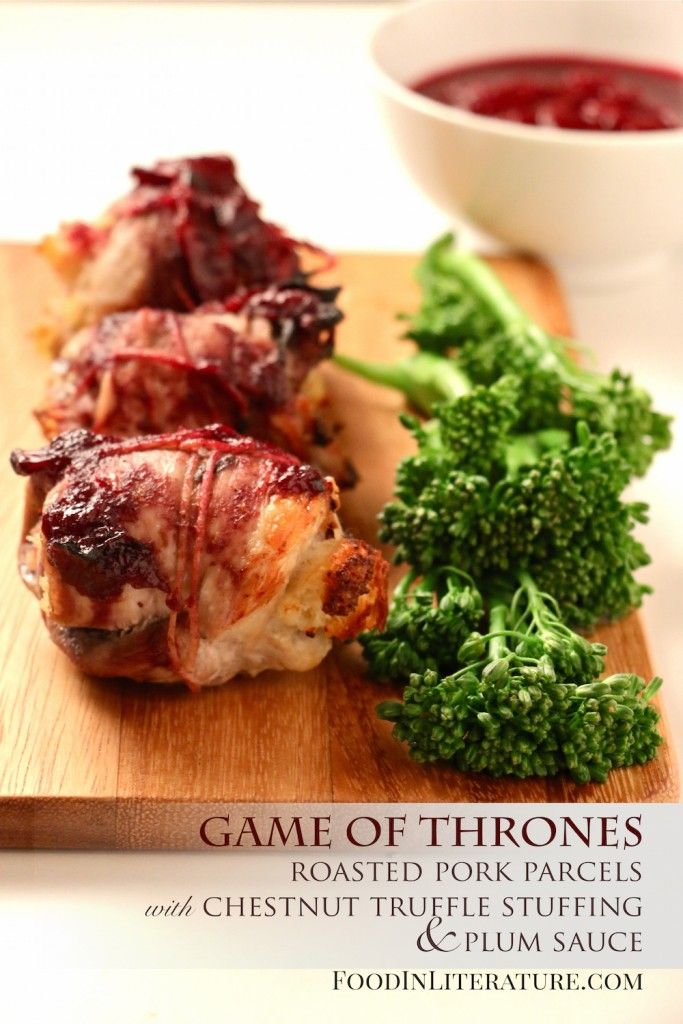 Theme up your dinner or make these roasted pork parcels with chestnut truffle stuffing and plum sauce as part of your Game of Thrones party menu. The Chestnut Truffle stuffing is to die for!