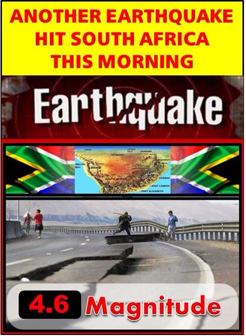 Another Earthquake hit South Africa in less than 3 weeks. 4.6 magnitude earthquake rocks Johannesburg in the early hours of the morning  http://tinyurl.com/SSA-Quake4-6