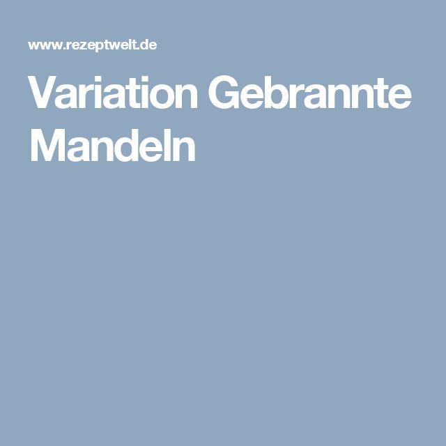 Variation Gebrannte Mandeln