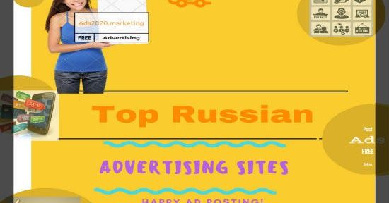 Ads2020-  Free Advertising in Russia- What are the Best Online Russian Classifieds Sites #advertising