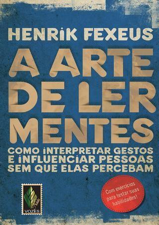 Henrik fexeus arte de ler mentes