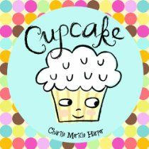 an adorable book about a plain vanilla cupcake that isn't picked to eat. Cupcake decides that he must find a way to make himself more exciting, but ends up making a friend in the process. Students can learn about self-esteem through Cupcake, having to list things that they like about themselves.