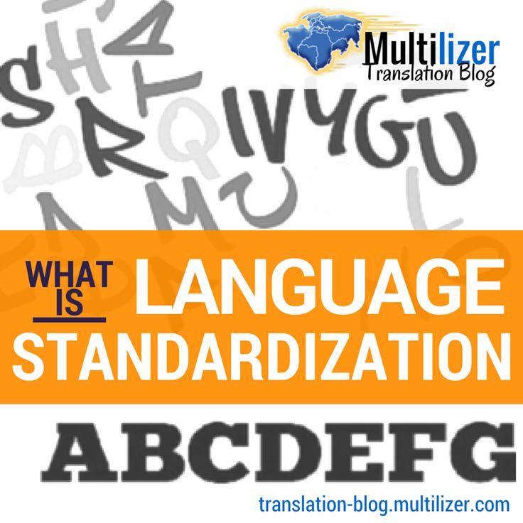 What Is Language Standardization   Multilizer Translation Blog
