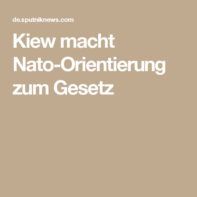 Kiew macht Nato-Orientierung zum Gesetz