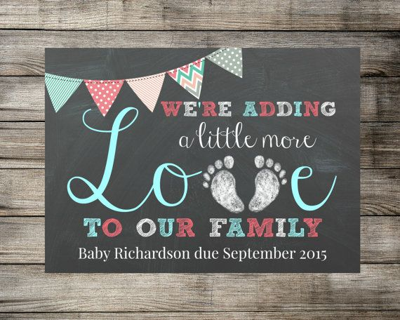 Baby / Pregnancy Announcement - We're Adding A Little More Love To Our Family - Chalkboard Photo Prop / Sign / Card - Printable