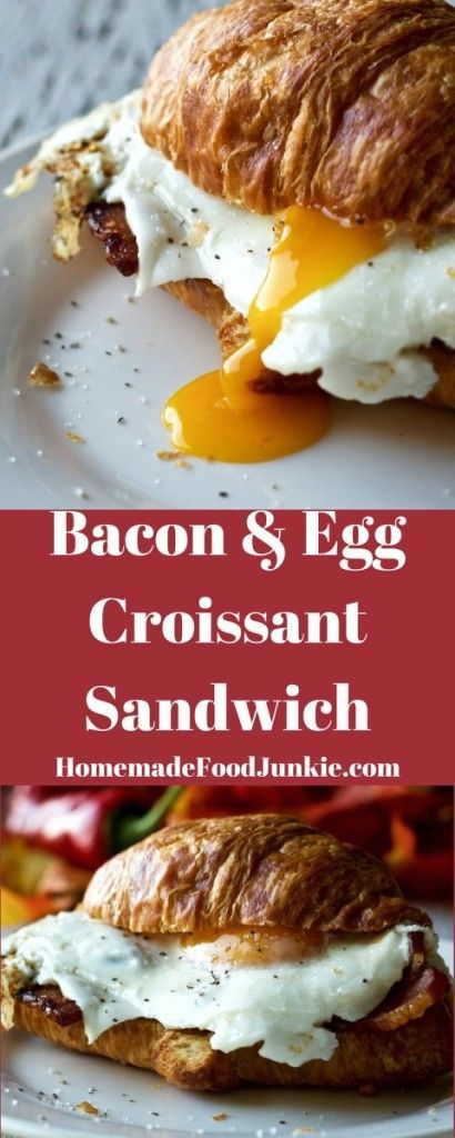 Bacon and Egg Croissant Sandwich a quick, protein rich, filling breakfast by Homemadefoodjunkie.com