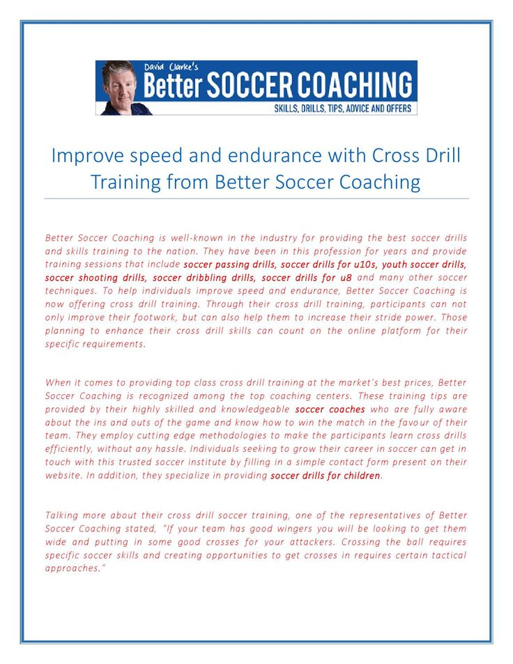 Improve speed and endurance with cross drill training from #better_soccer-coaching  Better Soccer Coaching is well-known in the industry for providing the best soccer drills and skills training to the nation. They have been in this profession for years and provide training sessions that include soccer passing drills, soccer drills for u10s, youth soccer drills, soccer shooting drills, soccer dribbling drills, soccer drills for u8 and many other soccer techniques.