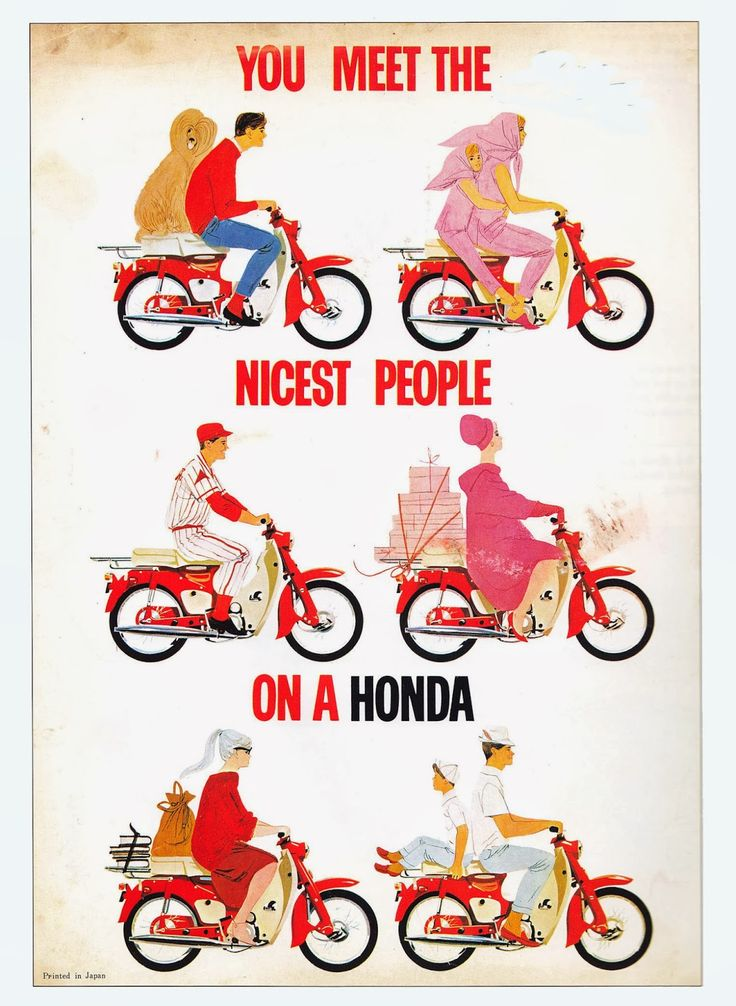 You meet the nices people on a honda. Grerat Honda ad back from the 60s.