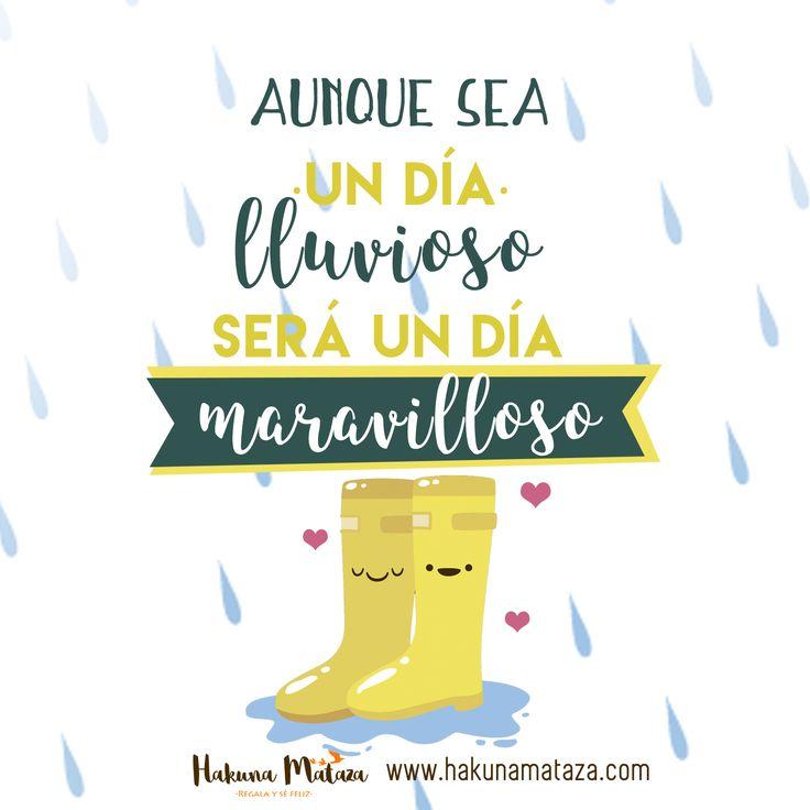 Aunque sea un dia lluvioso, será un día ¡maravilloso!☔️