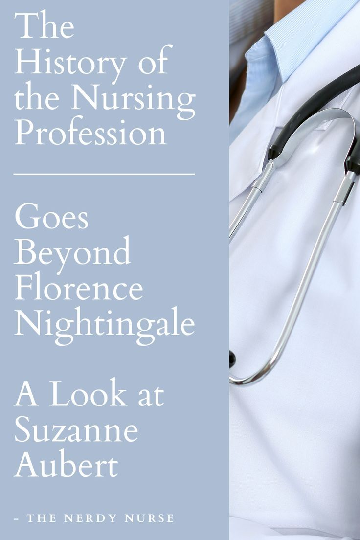The History Of The Nursing Profession Goes Beyond Florence Nightingale A Look At Suzanne Aubert In 2020 Nursing Profession Nurse Nerdy Nurse