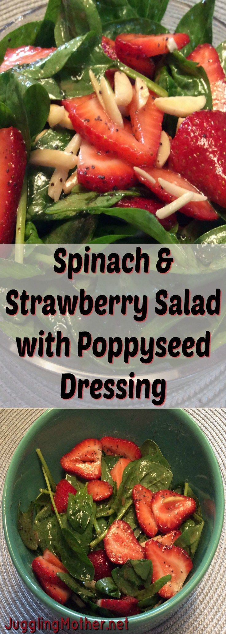 Spinach & Strawberry Salad with Poppy Seed Dressing -