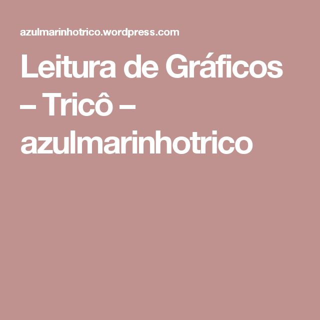 Leitura de Gráficos – Tricô – azulmarinhotrico