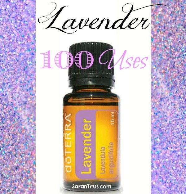 100 uses for lavender essential oil #doterra