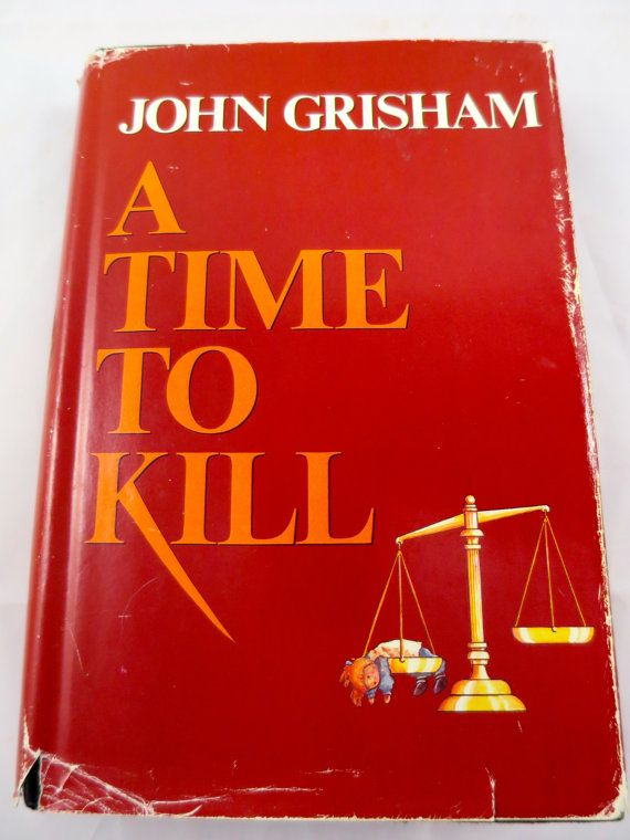 """From """"Time to Kill"""" by John Grisham."""