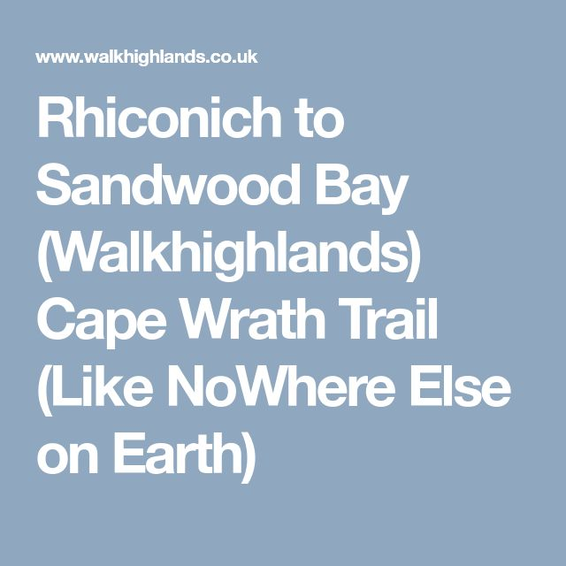 Rhiconich to Sandwood Bay (Walkhighlands) Cape Wrath Trail (Like NoWhere Else on Earth)