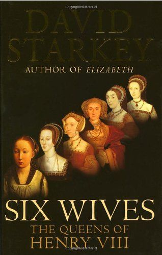 Six Wives :the Queens of Henry VIII: The Queens of Henry VIII by David Starkey,http://www.amazon.com/dp/0701172983/ref=cm_sw_r_pi_dp_wxPisb0Y61ZXWZEM
