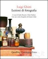 Lezioni di fotografia - Ghirri Luigi - Libro - Quodlibet - Compagnia Extra
