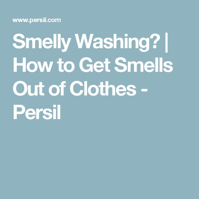 Smelly Washing? | How to Get Smells Out of Clothes - Persil