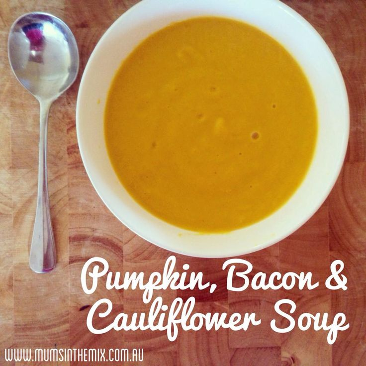 Pumpkin, Bacon & Cauliflower Soup. Done and served within the hour. Yum.