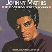 Personnel: Johnny Mathis (vocals). Audio Remasterers: Tim Geelan; Michael Berniker. Liner Note Author: Howard Garwood. 16 Most Requested Songs, a midline-priced collection, spotlights some of Johnny M